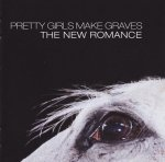 Pretty Girls Make Graves - The New Romance (CD)