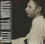 Jelly Roll Morton - The Pearls: The Library Of Congress Recordings, Volume 3 (CD)