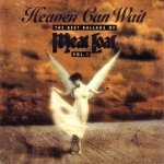 Meat Loaf - Heaven Can Wait - The Best Ballads Of Meat Loaf (Vol. 1) (CD)