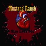 Mustang Ranch - She Left Me (LP)
