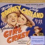 Judy Garland ,and Mickey Rooney - Girl Crazy: Original Motion Picture Soundtrack (CD)