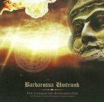 Barbarossa Umtrunk - Der Talisman Des Rosenkreuzers: La Mission Secrete Du Baron Sebottendorf (CD)