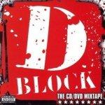 D-Block - The CD/DVD Mixtape (CD+DVD)