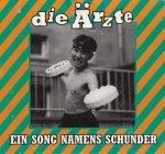 Die Ärzte - Ein Song Namens Schunder (Maxi-CD)