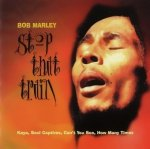 Bob Marley - Stop That Train (CD)