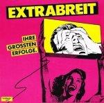 Extrabreit - Ihre Grössten Erfolge (LP)