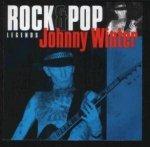 Johnny Winter - Rock & Pop Legends (CD)