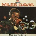 Miles Davis - The Early Days - Vol. 1 (LP)