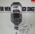 Franz Josef Degenhardt - Für Wen Ich Singe (LP)