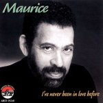 Maurice: I've Never Been In Love Before (CD)