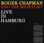 Roger Chapman And The Shortlist - Live In Hamburg (LP)