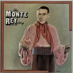 The Monte Rey Story 1934-1950 (LP)