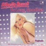 Sibylle Rauch - So Long, Goodbye / Playmate (7'')