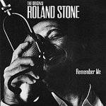 The Original Roland Stone - Remember Me (CD)