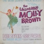 Debbie Reynolds, Harve Presnell , Music And Lyrics By Meredith Willson, MGM Studio Orchestra Conducted By Robert Armbruster – The Unsinkable Molly Brown (The MGM Sound Track Album) (LP)
