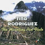 Tito Rodriguez - The Haunting Pan Flute (CD)