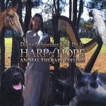 Diane Schneider - Harp Of Hope Animal Therapy Edition (CD)