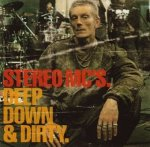 Stereo MC's - Deep Down & Dirty. (CD)