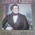 F. Schubert / Pavel Kogan - Symphonies 4/6  (LP)