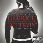 Music From And Inspired By Get Rich Or Die Tryin' The Motion Picture (CD)