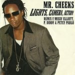 Mr. Cheeks Featuring Missy Elliott, P. Diddy & Petey Pablo - Lights, Camera, Action! (Remix) (Maxi-CD)