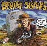 Derita Sisters - Get Off My Property (CD)