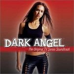 Dark Angel - The Original TV Series Soundtrack (CD)