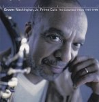 Grover Washington, Jr. - Prime Cuts: The Columbia Years 1987-1999 (CD)