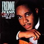 Freddie Jackson - Don't Let Love Slip Away (CD)