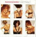 Bananarama - I Can't Help It (7'')