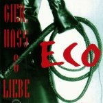 Eco - Gier, Hass & Liebe (Maxi-CD)