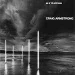 Craig Armstrong - As If To Nothing (CD)