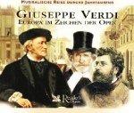 Giuseppe Verdi - Europa Im Zeichen Der Oper (3CD)
