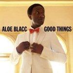 Aloe Blacc - Good Things (CD)