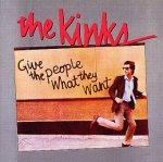 The Kinks - Give The People What They Want (LP)