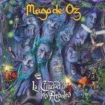 Mägo De Oz - La Ciudad De Los Arboles (CD)