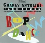 Charly Antolini's Jazz Power - Bop Dance (CD)