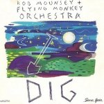 Rob Mounsey + Flying Monkey Orchestra - Dig (MC)