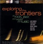Exploring The Frontiers Of Rock, Jazz And World Music (CD)