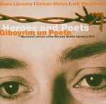 Lipovsky, Mlotek, Warschauer - Heroes And Poets (CD)