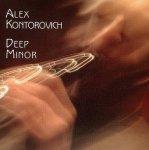 Alex Kontrovich - Deep Minor (CD)