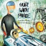 Our Lady Peace - Spiritual Machines (CD)