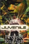 Juvenile - Project English (MC)