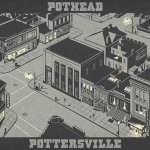 Pothead - Pottersville (CD)