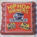 Hip Hop Wieners - Pipi Skid / John Smith - All Beef, No Chicken (2LP)