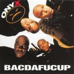 Onyx - Bacdafucup (CD)