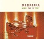 Mandarin - Wicked Wan Tan Tunes (Volume 2) (CD)