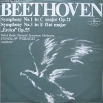 Ludwig van Beethoven, Polish National Radio Symphony Orchestra, Stanislaw Wislocki - Symphony No. 1 In C Major Op. 21 - Symphony No. 3 In E Flat Major Eroica Op. 55 (2LP)