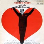Big Hearted Arthur Askey - Big Hearted Arthur Askey And His Silly Little Songs (LP)