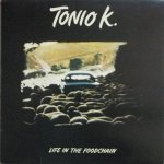 Tonio K. - Life In The Foodchain (LP)